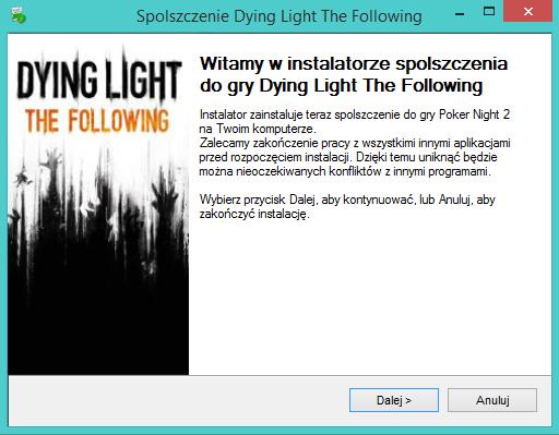 Dying Light The Following spolszczenie