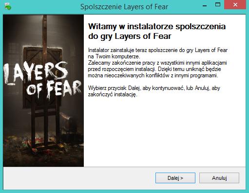 Layers of Fear spolszczenie