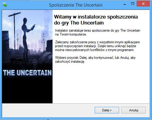 The Uncertain spolszczenie